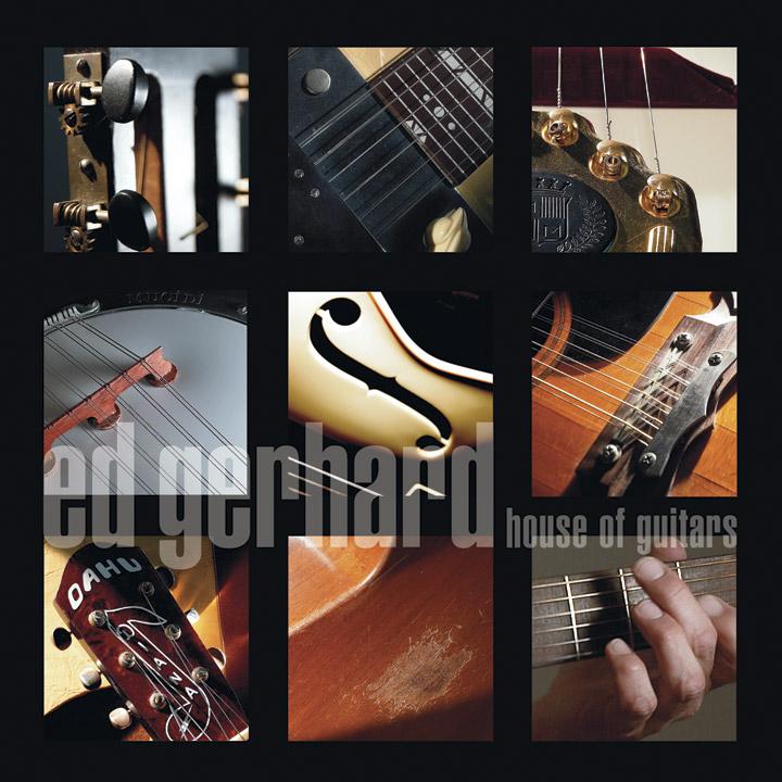 Ed Gerhard House of Guitars